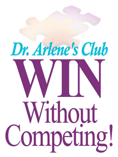 Dr. Arlene's Club WIN Without Competing! logo