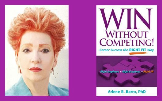 WIN Without Competing! by Arlene R. Barro, PhD